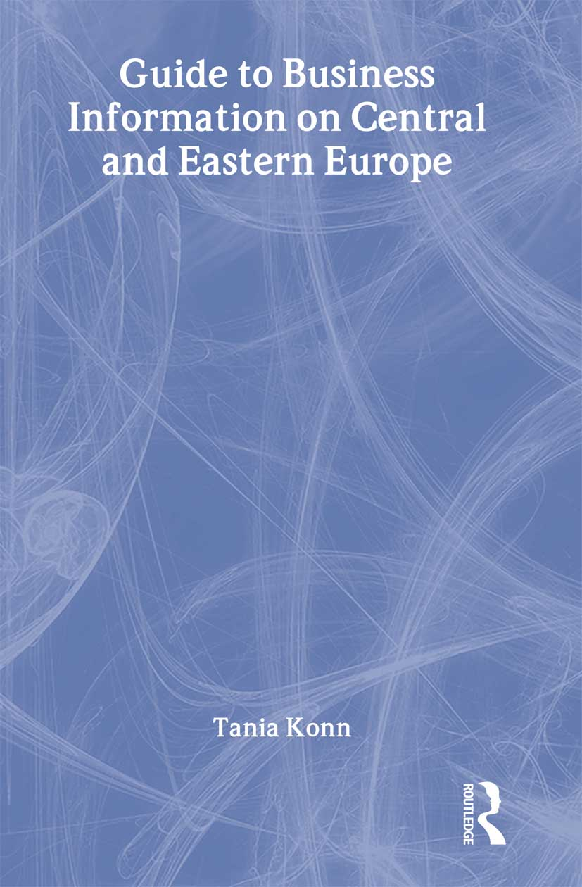 Guide to Business Information on Central and Eastern Europe: 1st Edition (Paperback) book cover