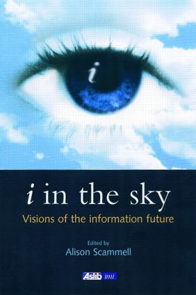 i in the sky: Visions of the Information Future book cover