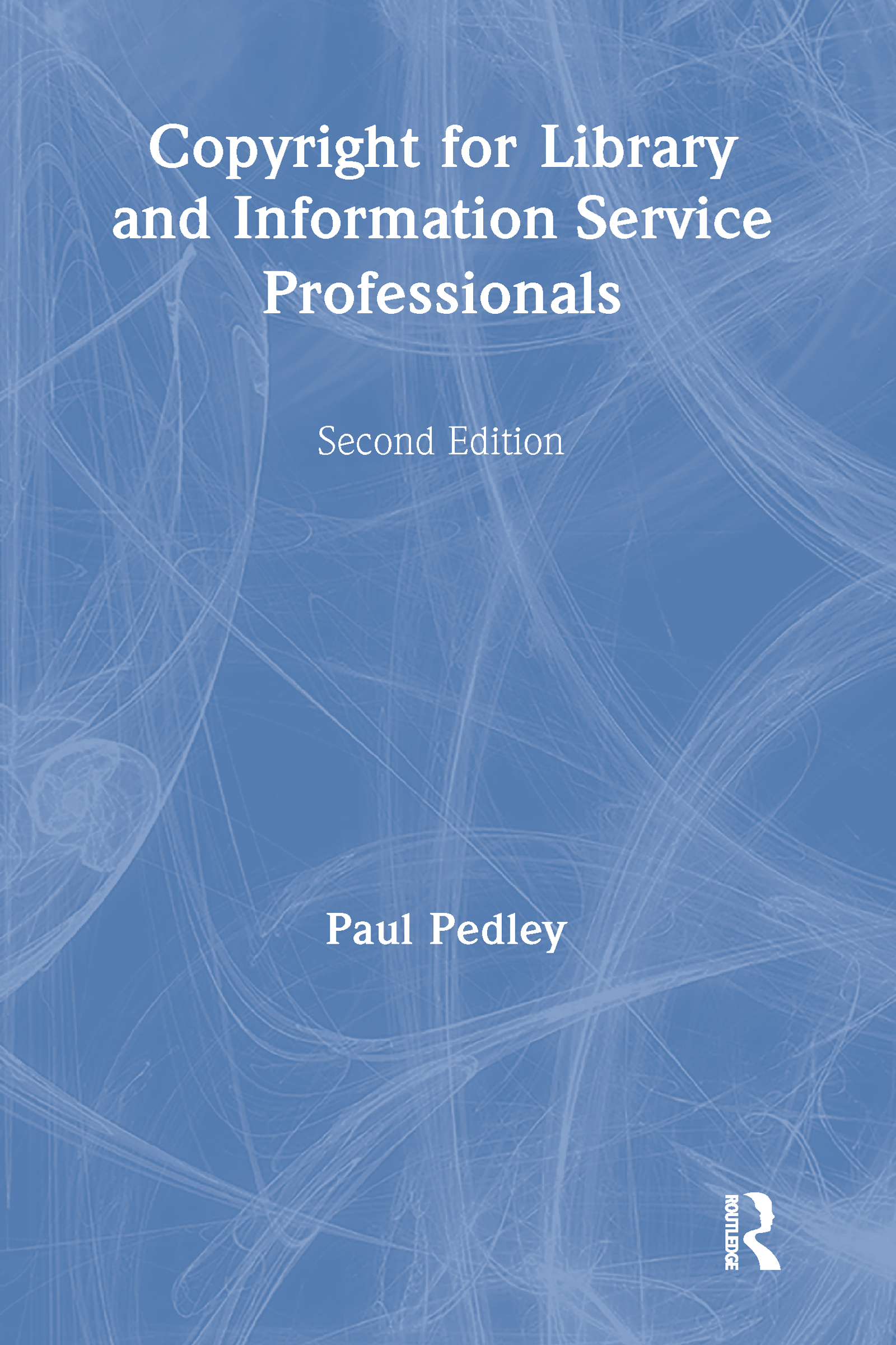 Copyright for Library and Information Service Professionals book cover