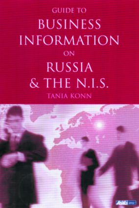 Guide to Business Information on Russia, the NIS and the Baltic States