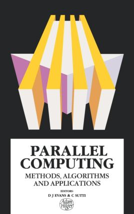 Parallel Computing: Methods, Algorithms and Applications, 1st Edition (Hardback) book cover