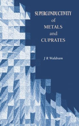 Superconductivity of Metals and Cuprates: 1st Edition (Paperback) book cover