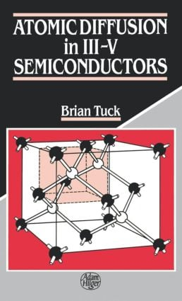 Atomic Diffusion in III-V Semiconductors: 1st Edition (Hardback) book cover