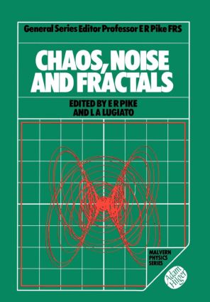 Chaos, Noise and Fractals: 1st Edition (Hardback) book cover