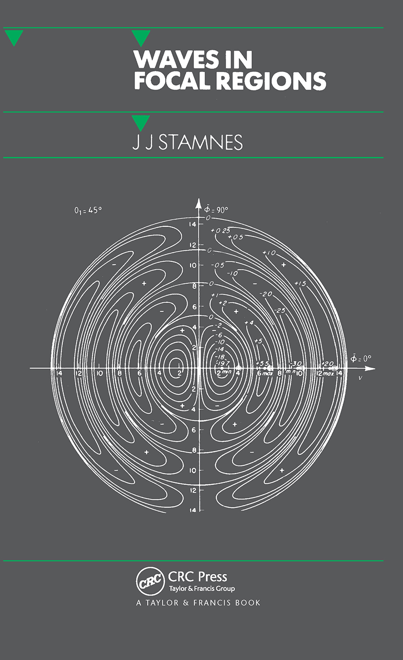 Waves in Focal Regions: Propagation, Diffraction and Focusing of Light, Sound and Water Waves book cover