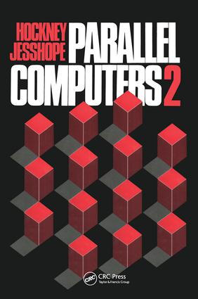 Parallel Computers 2: Architecture, Programming and Algorithms, 1st Edition (Hardback) book cover
