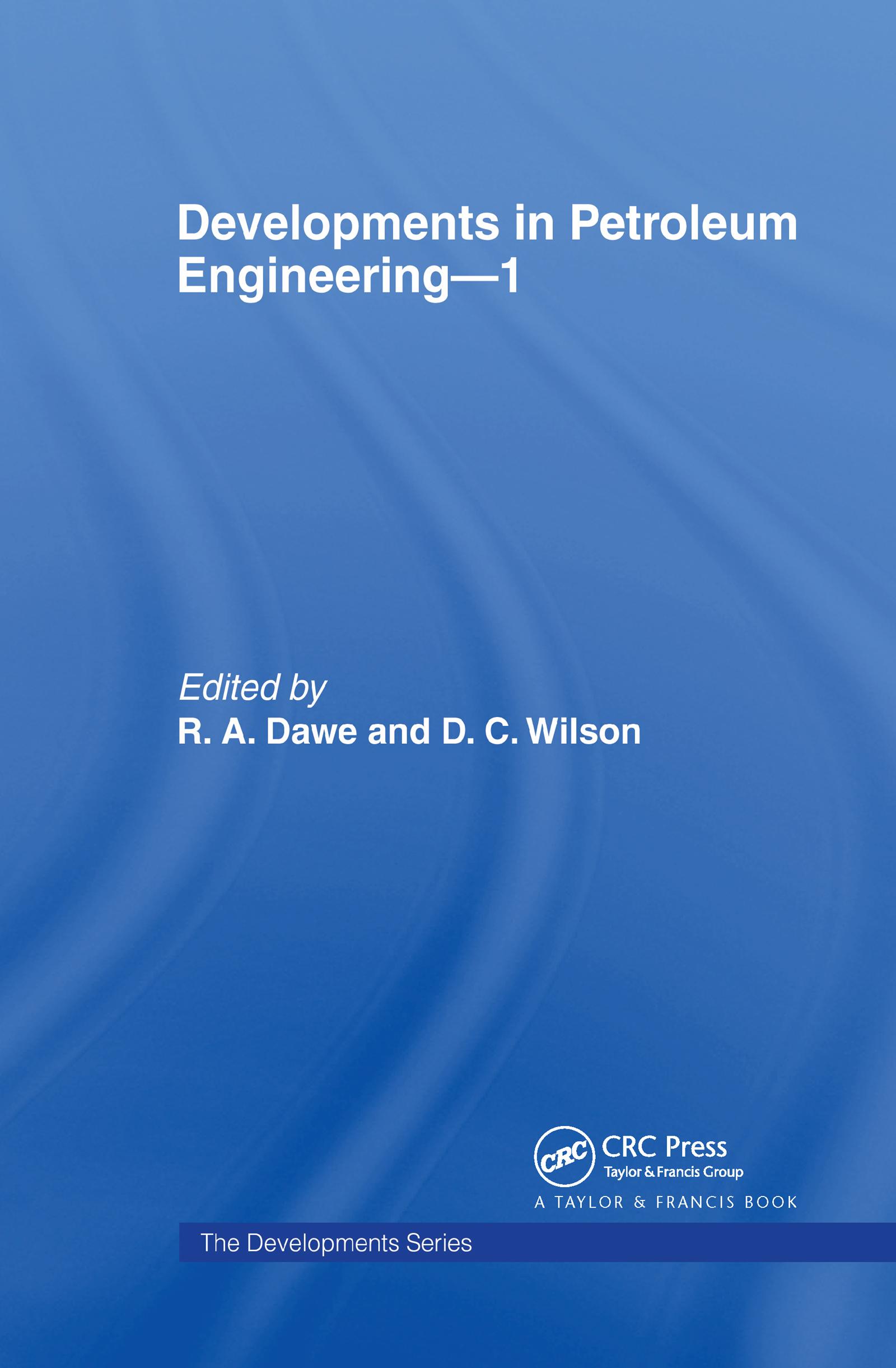 Developments in Petroleum Engineering 1: 1st Edition (Hardback) book cover