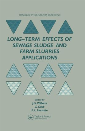 Long-term Effects of Sewage Sludge and Farm Slurries Applications: 1st Edition (Hardback) book cover
