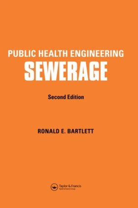 Public Health Engineering: Sewerage, Second Edition book cover