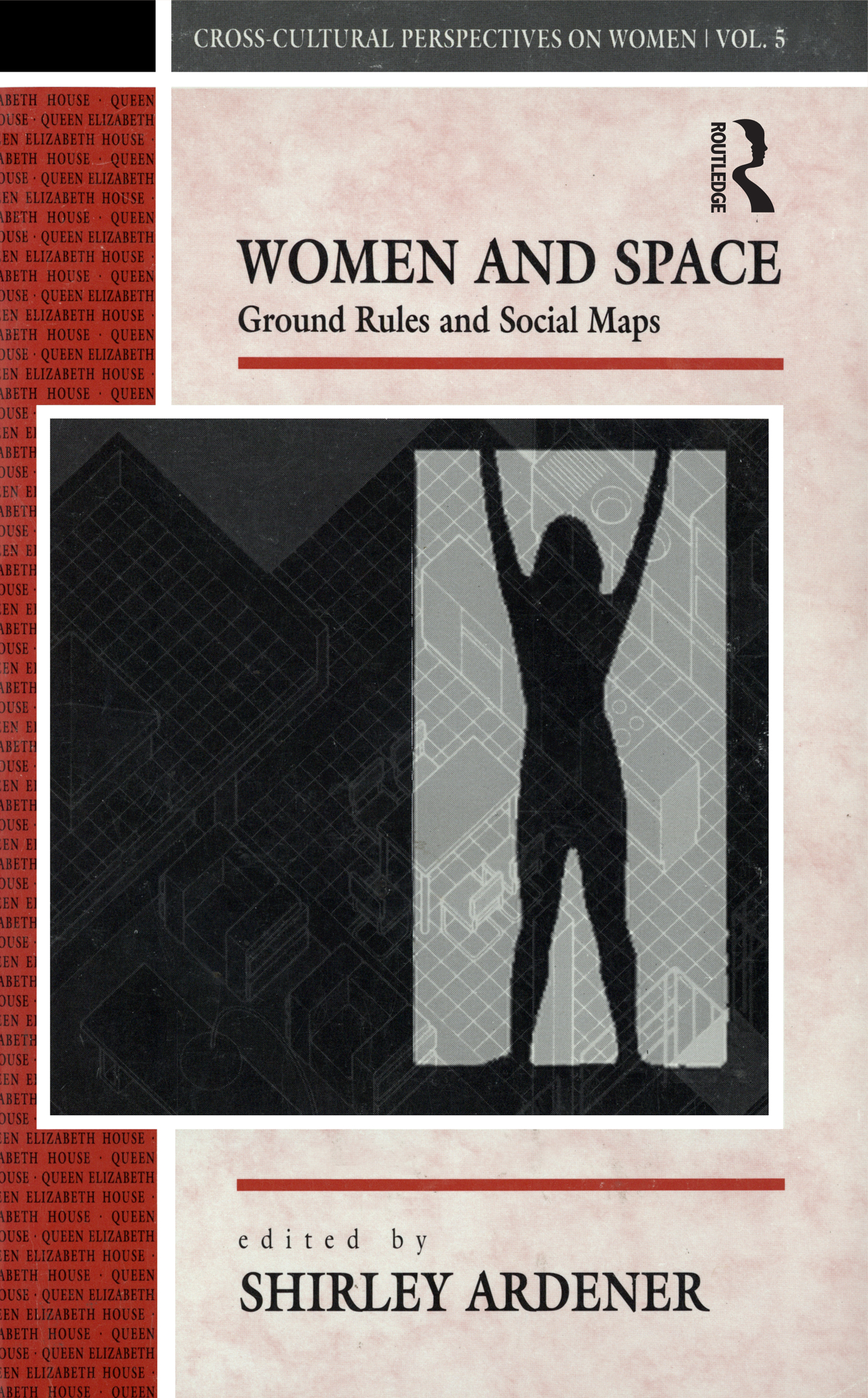 Ground Rules and Social Maps for Women: An Introduction