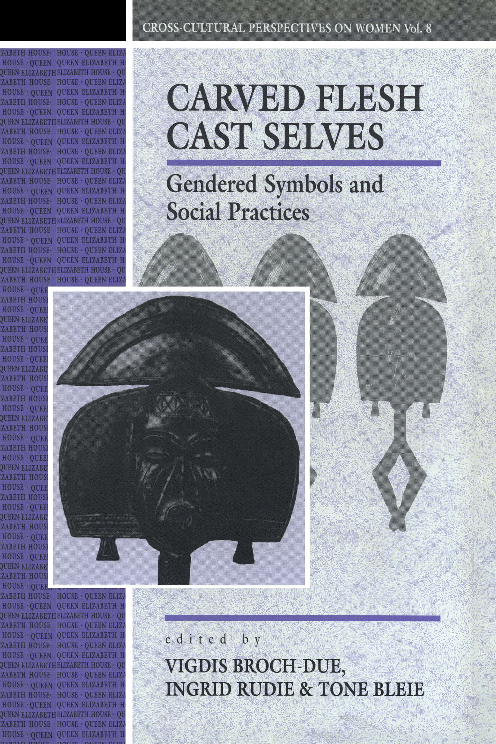 Carved Flesh - Cast Selves: An Introduction