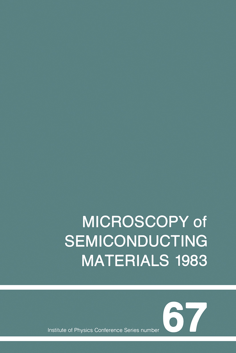 Microscopy of Semiconducting Materials 1983, Third Oxford Conference on Microscopy of Semiconducting Materials, St Catherines College, March 1983: 1st Edition (Hardback) book cover