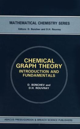 Chemical Graph Theory: Introduction and Fundamentals, 1st Edition (Hardback) book cover