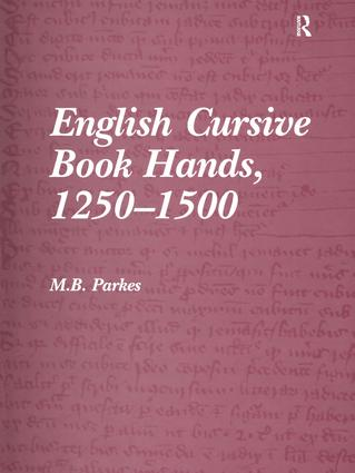 English Cursive Book Hands, 1250-1500: 1st Edition (Hardback) book cover