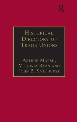 Historical Directory of Trade Unions: Volume 4, Including Unions in Cotton, Wood and Worsted, Linen and Jute, Silk, Elastic Web, Lace and Net, Hosiery and Knitwear, Textile Finishing, Tailors and Garment Workers, Hat and Cap, Carpets and Textile Engineering, 1st Edition (Hardback) book cover