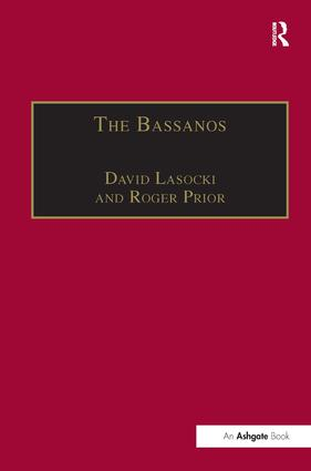 The Bassanos: Venetian Musicians and Instrument Makers in England, 1531-1665, 1st Edition (e-Book) book cover