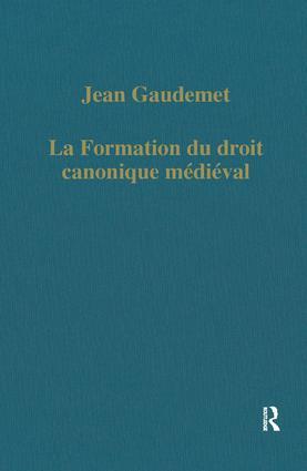 La formation du droit canonique médiéval book cover