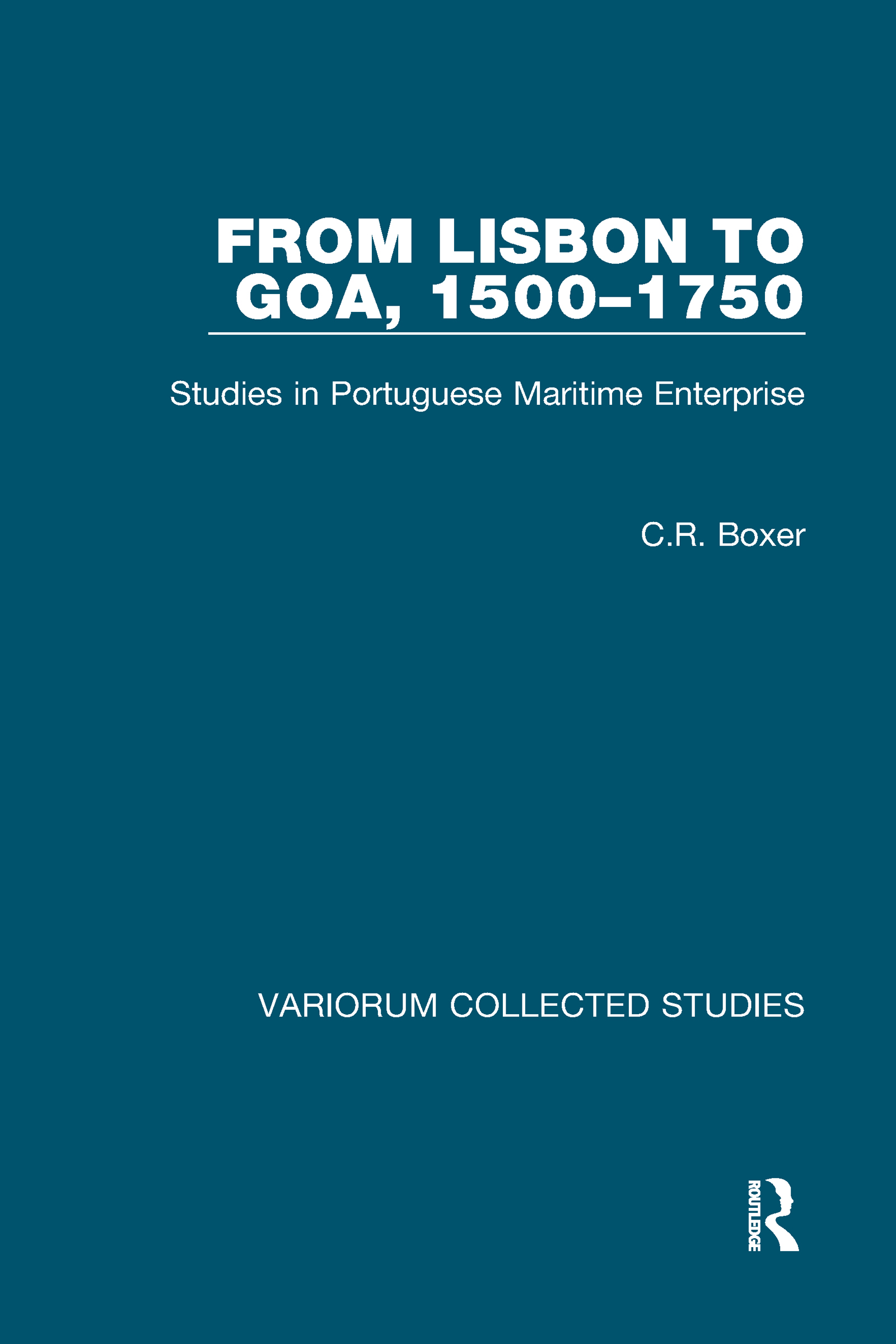 From Lisbon to Goa, 1500–1750