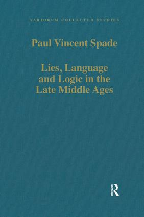 Lies, Language and Logic in the Late Middle Ages book cover