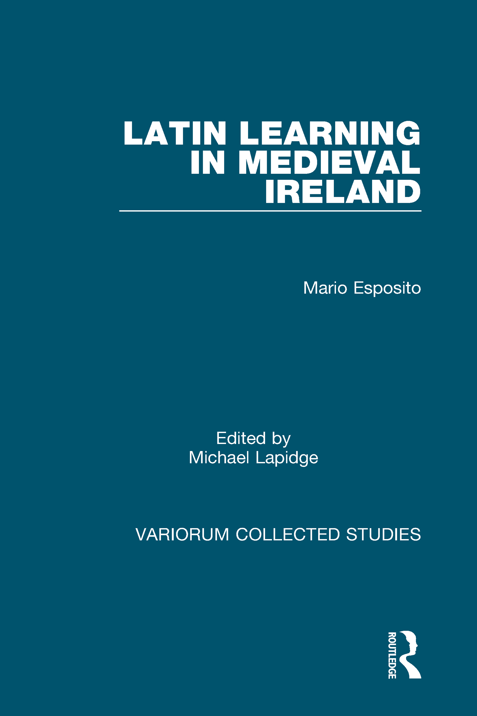 Latin Learning in Medieval Ireland: 1st Edition (Hardback) book cover