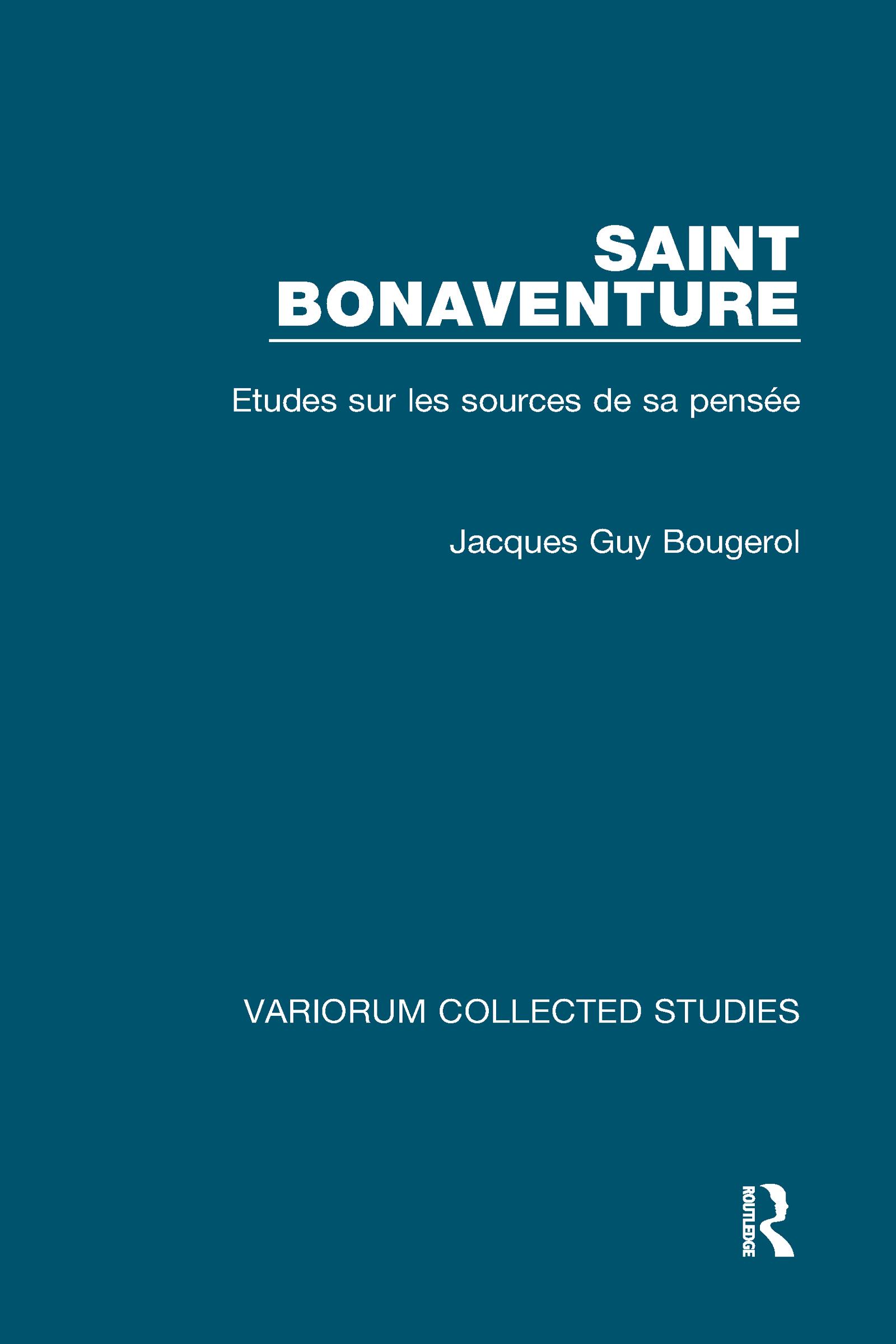 Saint Bonaventure: Études sur les Sources de sa Pensée, 1st Edition (Hardback) book cover