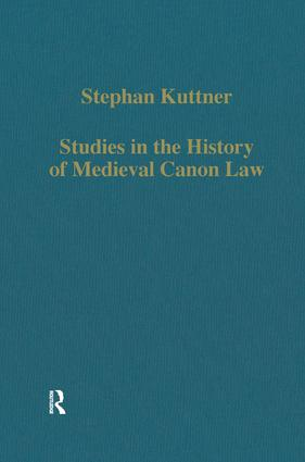 Studies in the History of Medieval Canon Law: 1st Edition (Hardback) book cover