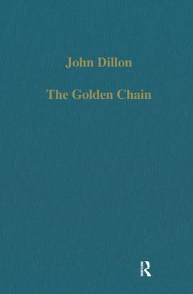 The Golden Chain: Studies in the Development of Platonism and Christianity, 1st Edition (Hardback) book cover
