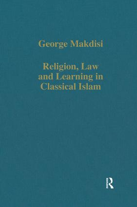 Religion, Law and Learning in Classical Islam book cover