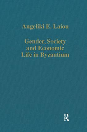 Gender, Society and Economic Life in Byzantium: 1st Edition (Hardback) book cover