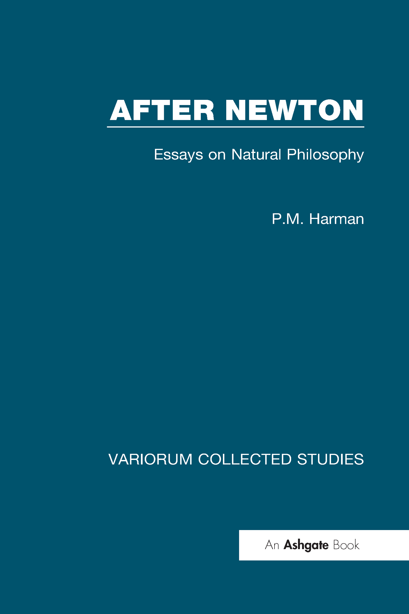 After Newton: Essays on Natural Philosophy: 1st Edition (Hardback) book cover