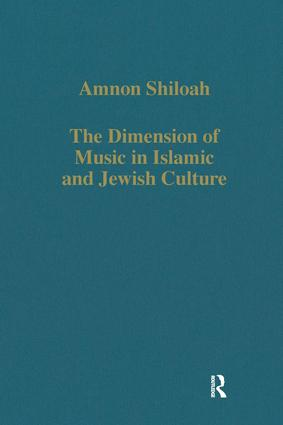 The Dimension of Music in Islamic and Jewish Culture: 1st Edition (Hardback) book cover