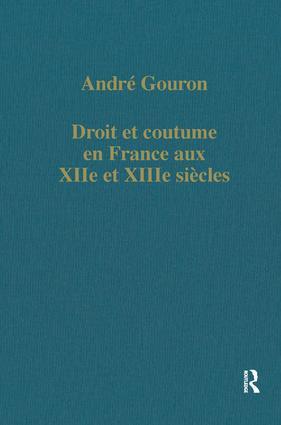 Droit et coutume en France aux XIIe et XIIIe siècles book cover