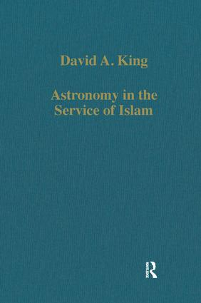 Astronomy in the Service of Islam: 1st Edition (Hardback) book cover