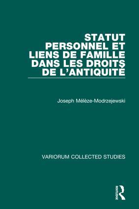 Statut personnel et liens de famille dans les droits de l'Antiquité book cover