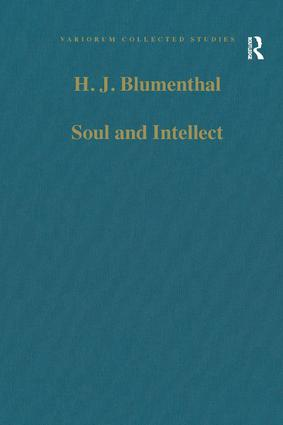 Soul and Intellect: Studies in Plotinus and Later Neoplatonism, 1st Edition (Hardback) book cover