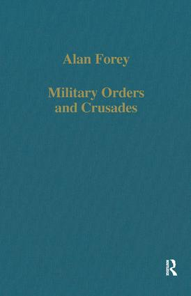 Military Orders and Crusades: 1st Edition (Hardback) book cover