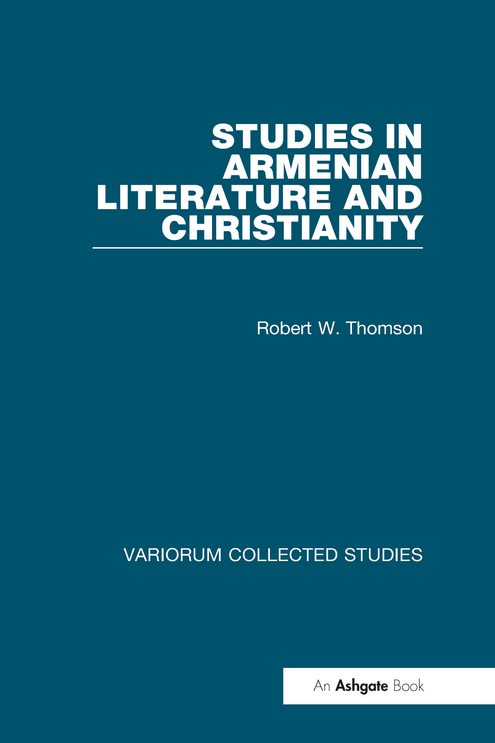 Studies in Armenian Literature and Christianity: 1st Edition (Hardback) book cover