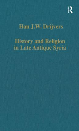 History and Religion in Late Antique Syria: 1st Edition (Hardback) book cover