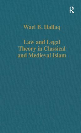 Law and Legal Theory in Classical and Medieval Islam book cover