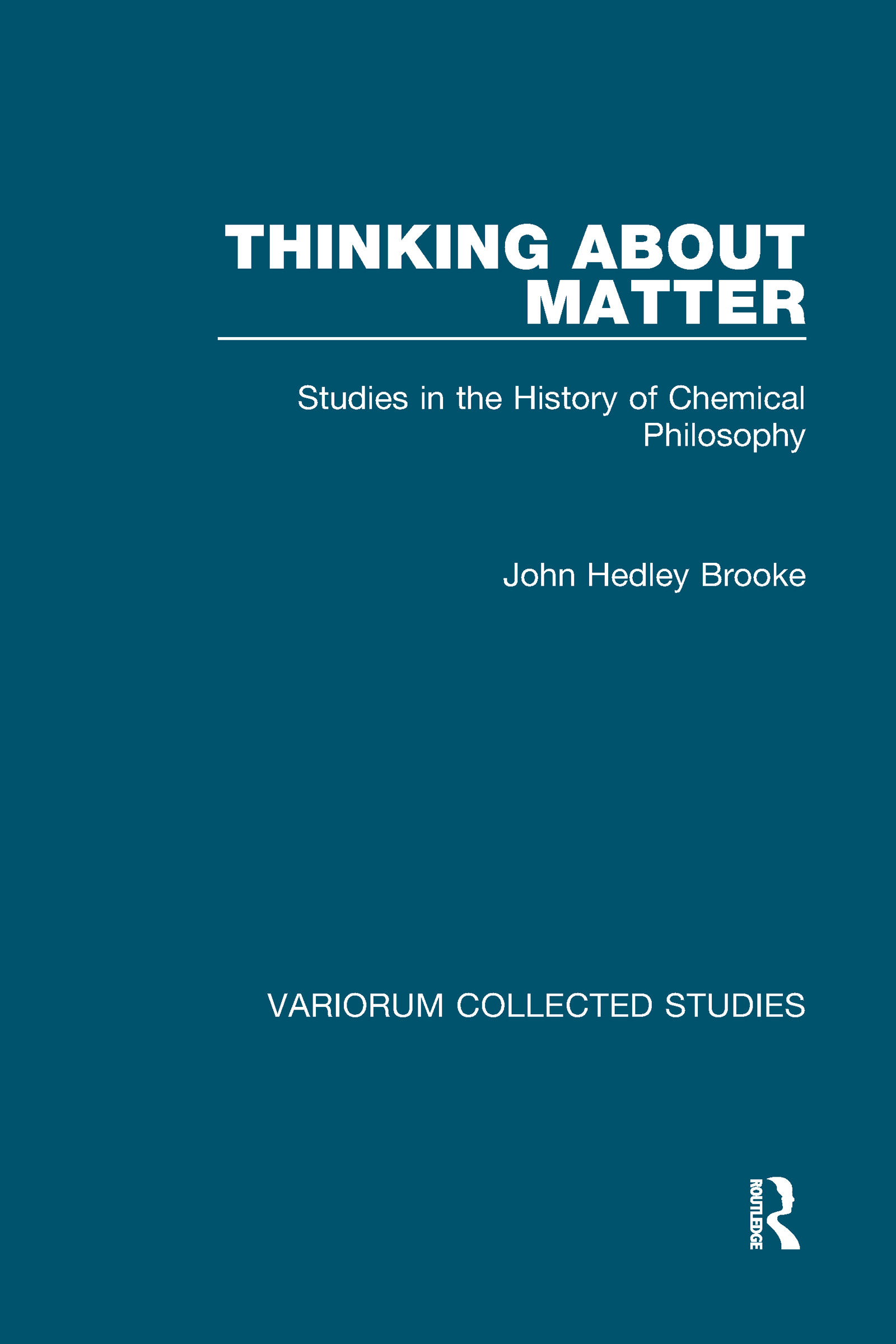Thinking about Matter: Studies in the History of Chemical Philosophy, 1st Edition (Hardback) book cover