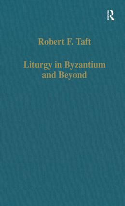 Liturgy in Byzantium and Beyond: 1st Edition (Hardback) book cover
