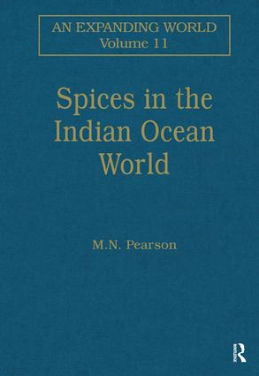 Spices in the Indian Ocean World: 1st Edition (Hardback) book cover