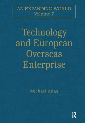 Technology and European Overseas Enterprise: Diffusion, Adaptation and Adoption, 1st Edition (Hardback) book cover
