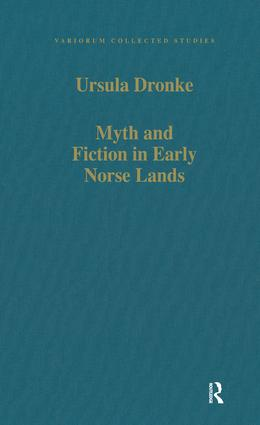 Myth and Fiction in Early Norse Lands
