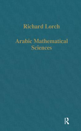 Arabic Mathematical Sciences: Instruments, Texts and Transmission, 1st Edition (Hardback) book cover