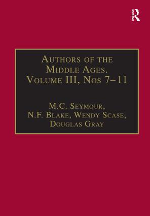 Authors of the Middle Ages, Volume III, Nos 7–11: English Writers of the Late Middle Ages, 1st Edition (Hardback) book cover