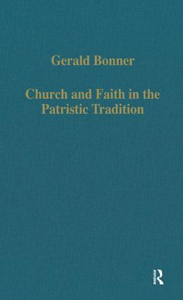 Church and Faith in the Patristic Tradition: Augustine, Pelagianism, and Early Christian Northumbria, 1st Edition (Hardback) book cover