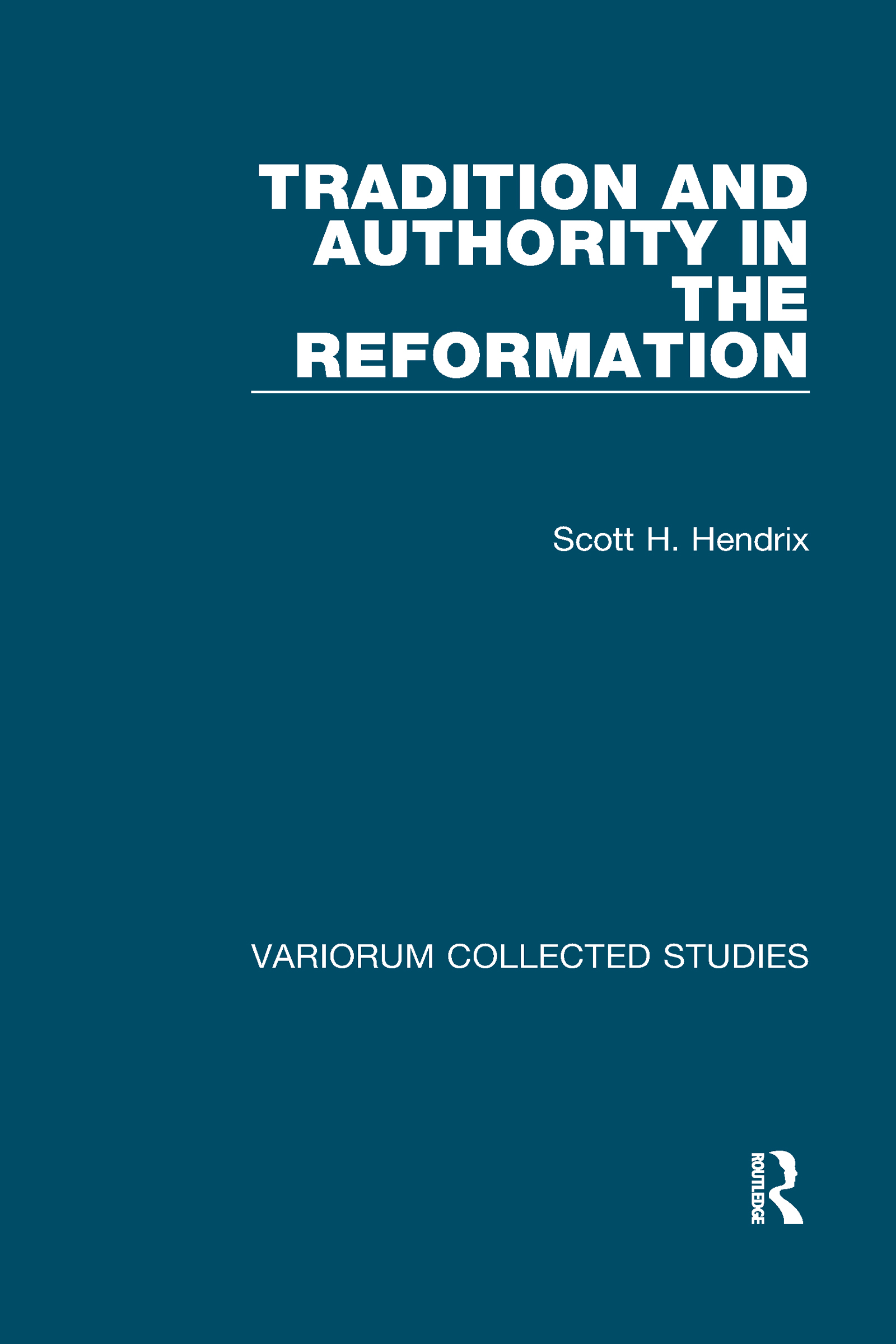 Tradition and Authority in the Reformation book cover