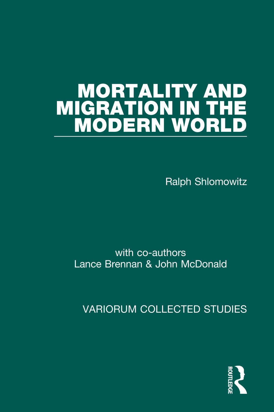 Mortality and Migration in the Modern World: 1st Edition (Hardback) book cover