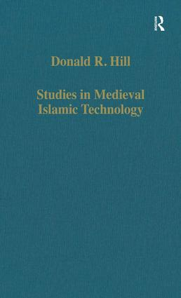 Studies in Medieval Islamic Technology: From Philo to al-Jazari – from Alexandria to Diyar Bakr, 1st Edition (Hardback) book cover
